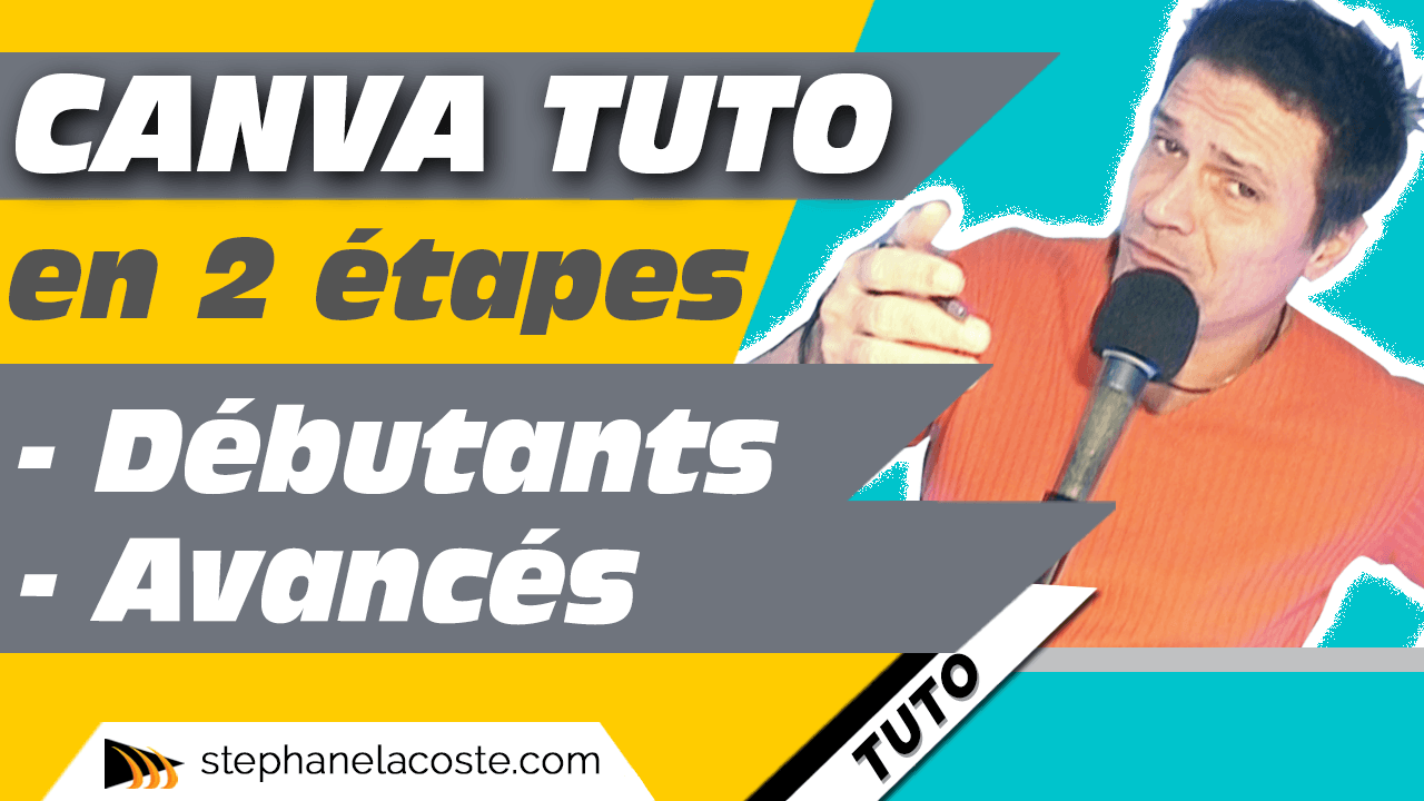 Comment utiliser Canva.com Tutorial en français en 2 étapes : Débutants et Avancés