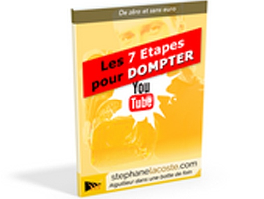 Comment dompter YouTube en 7 étapes. eBook pour booster YouTube