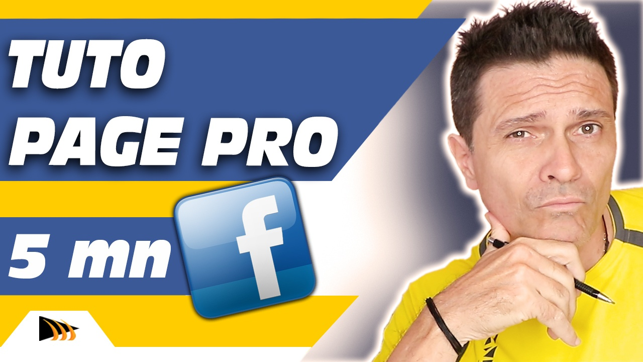 Comment créer une Page Facebook Pro en 5 minutes. Tuto facebook en pas à pas.