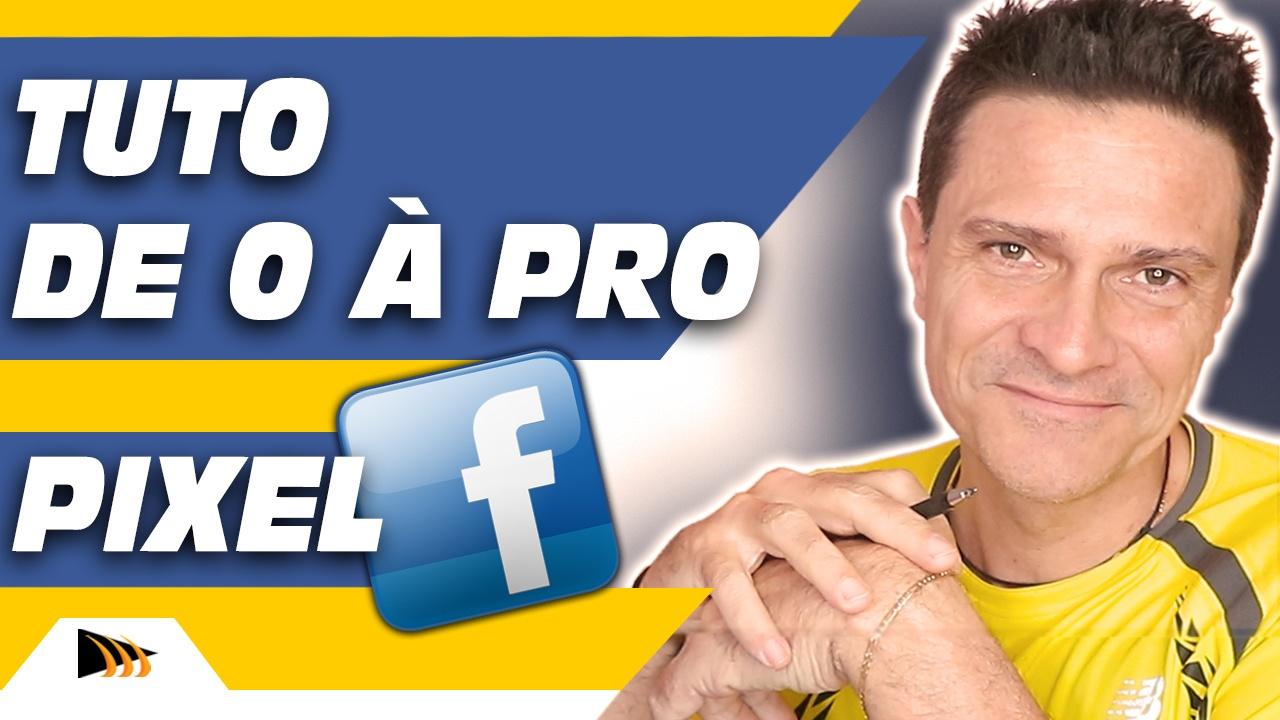 Comment créer et installer le pixel Facebook. Tutoriel publicité Facebook