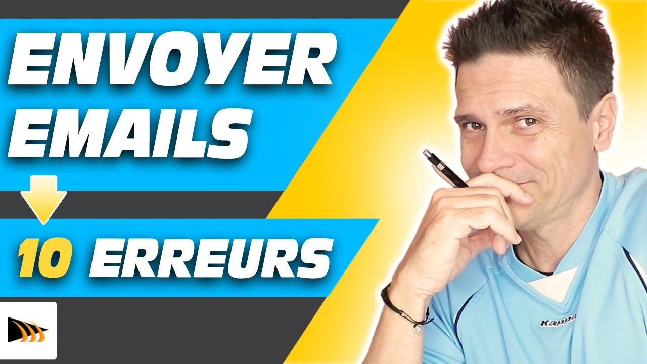 Comment envoyer des emails en masse. 10 erreurs d'emailing à éviter