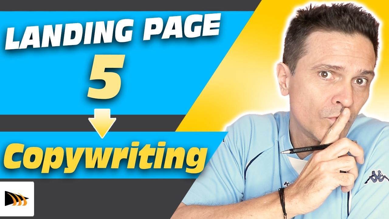 Comment créer une Landing Page - 5 Techniques copywriting pour trouver des prospects et avoir des clients