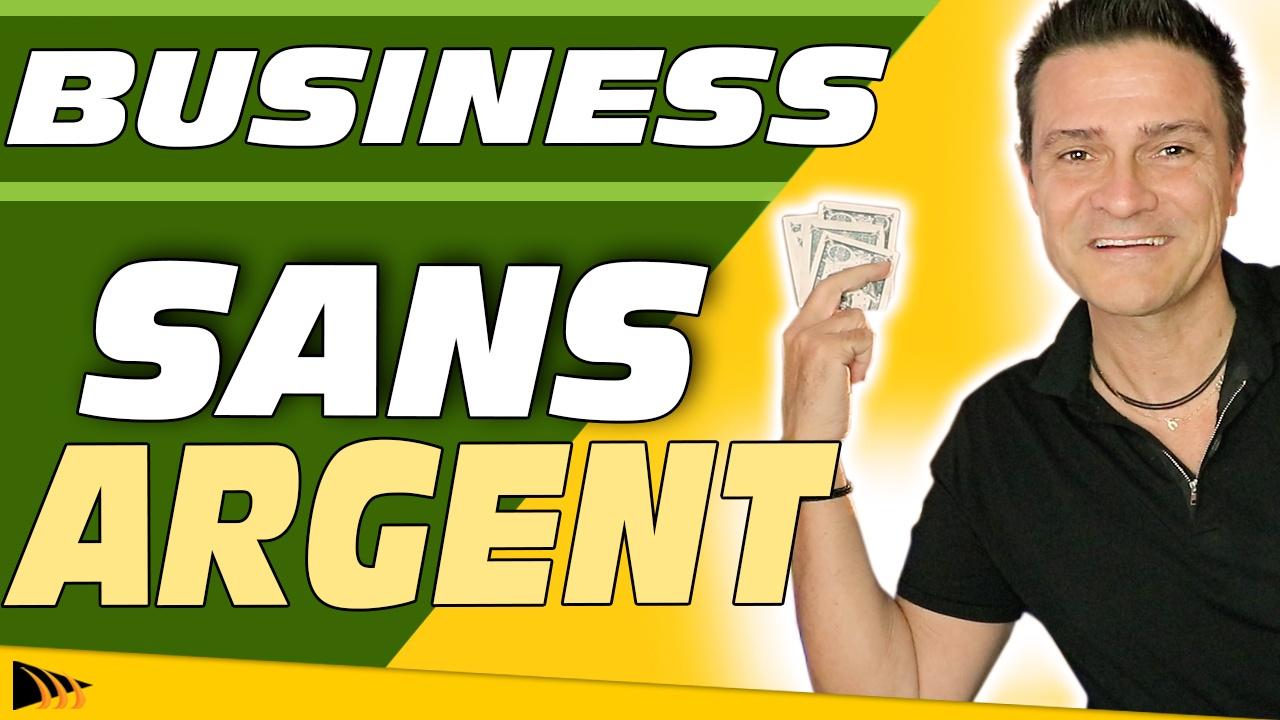 Comment lancer un business sans argent et gagner sa liberté financière