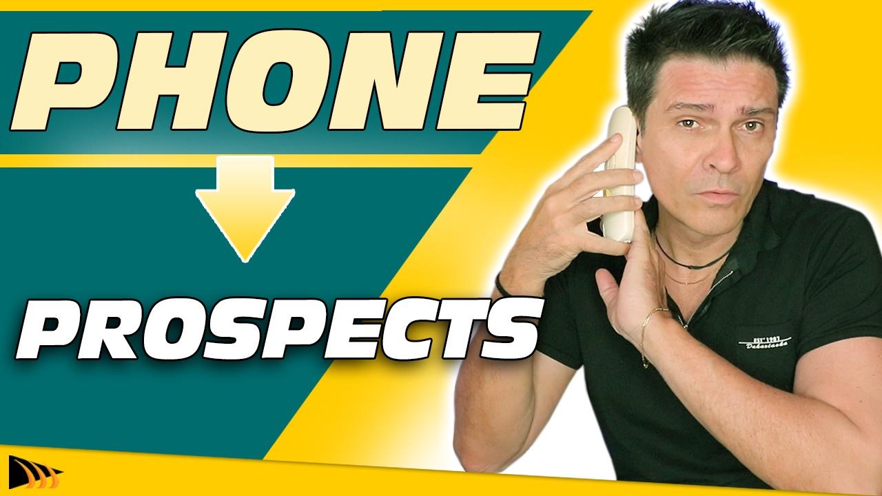Comment Prospecter par Telephone avec succès pour gagner de l'argent sur internet