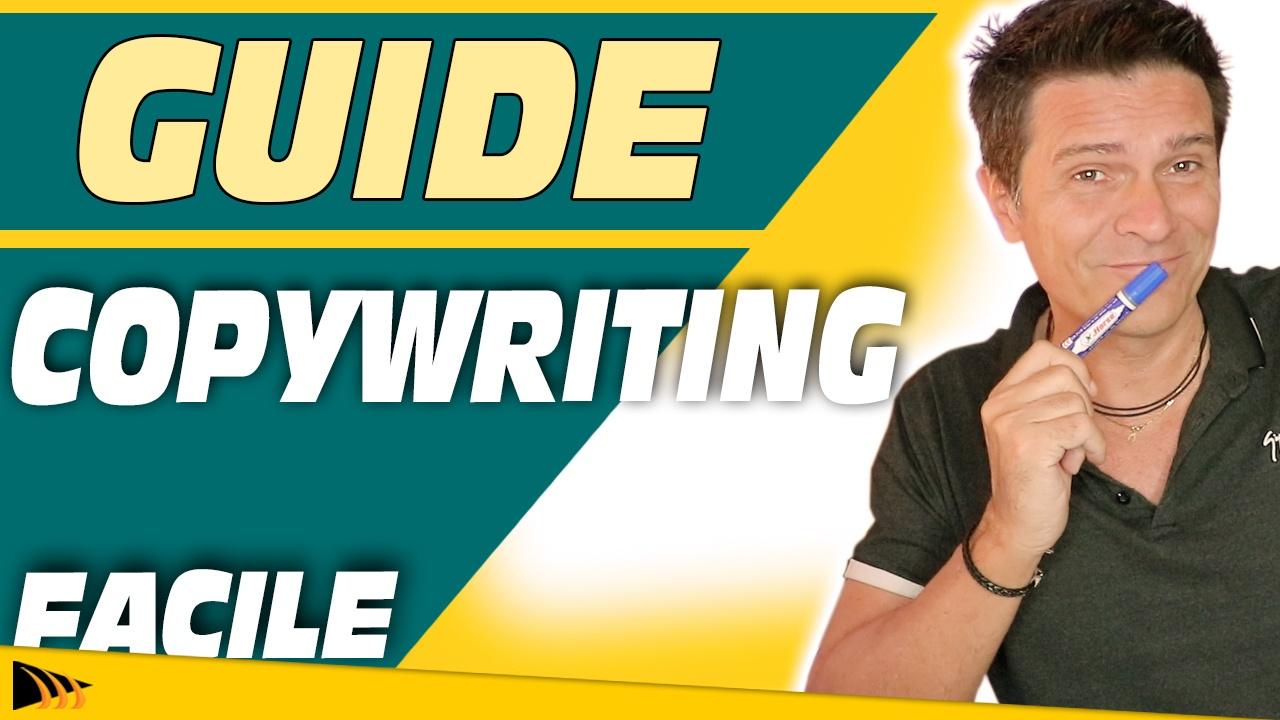 Comment faire du Copywriting : Apprendre le Copywriting pour vendre plus et vendre mieux